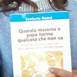 """Recensione Libro """"Quando Mamma o Papà hanno qualcosa che non va"""" di Stefania Buoni"""